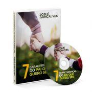 DVD - 7 Caracteristicas do Pai que eu quero ser