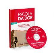 DVD - Escola da Dor