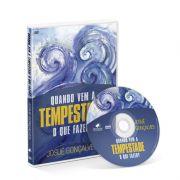 DVD - Quando vem a Tempestade o que fazer?