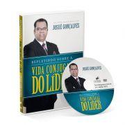 DVD - Refletindo sobre a vida conjugal do LÍDER