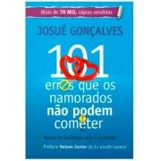 Livro -  101 Erros Que Os Namorados Não Podem Cometer | Josué Gonçalves