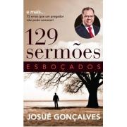 Livro - 129 Sermões Esboçados | Josué Gonçalves