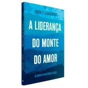 Livro - A Liderança do Monte do Amor