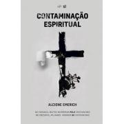 Livro - Contaminação Espiritual   Alcione Emerich