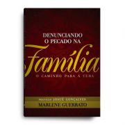 Livro - Denunciando o pecado na família