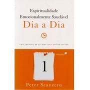 Livro - Espiritualidade Emocionalmente Saudável - Dia A Dia