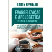 Livro - Evangelização E Apologética Por Meio De Perguntas - Randy Newman
