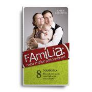 Livro - Família meu maior patrimônio vol. 8
