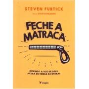 Livro - Feche A Matraca