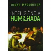 LIVRO- INTELIGENCIA HUMILHADA