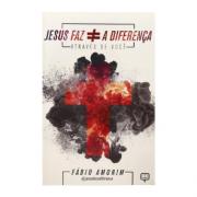 Livro - Jesus Faz a Diferença Através de Você