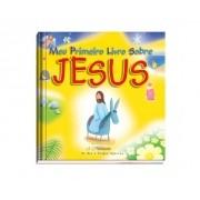 Livro - Meu primeiro livro sobre Jesus