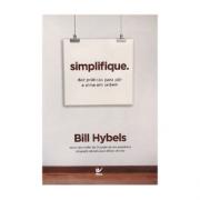 Livro - Simplifique - Dez Praticas Para Por a Alma Em Ordem