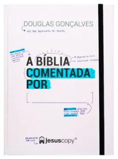 A Bíblia Comentada Por:__________.  - Loja Amo Família
