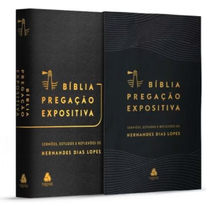 Bíblia Pregação Expositiva   ARA   Letra Normal   PU luxo preta   Hernandes Dias Lopes  - Loja Amo Família