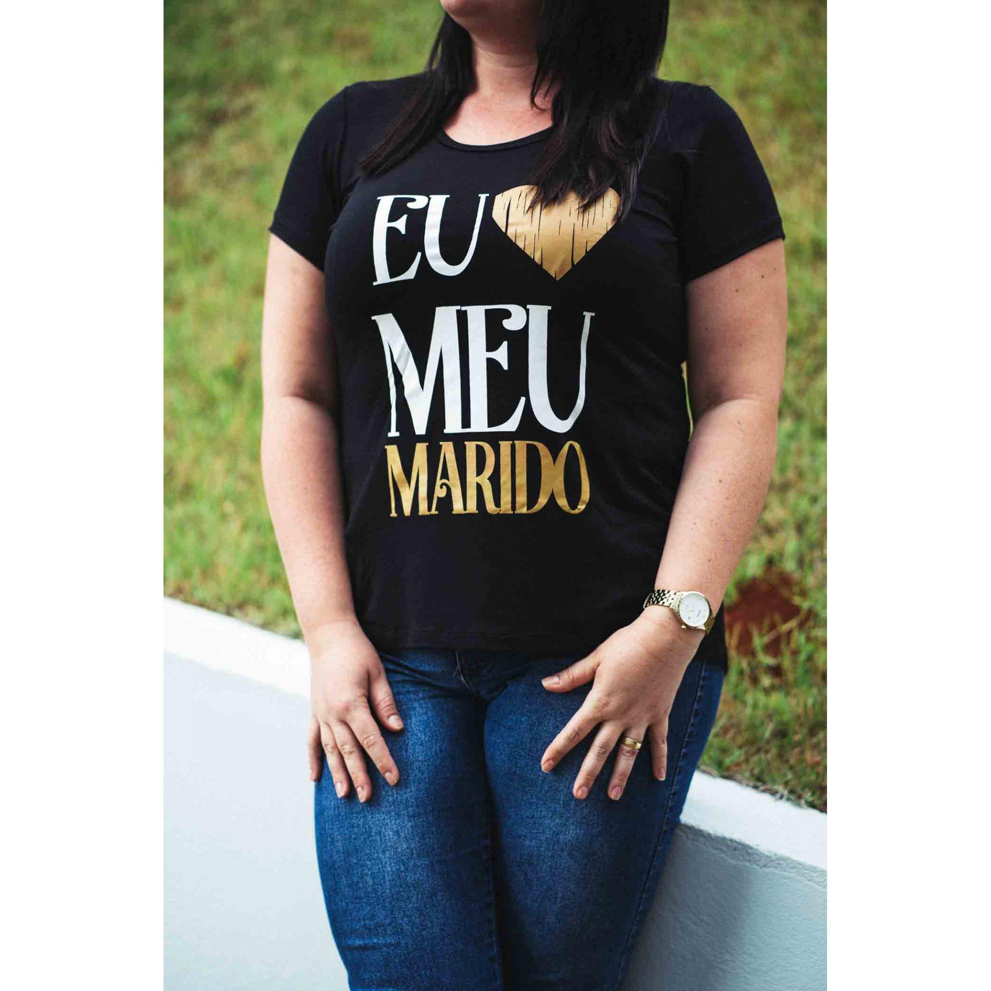Camiseta - Eu amo meu Marido  - Loja Amo Família