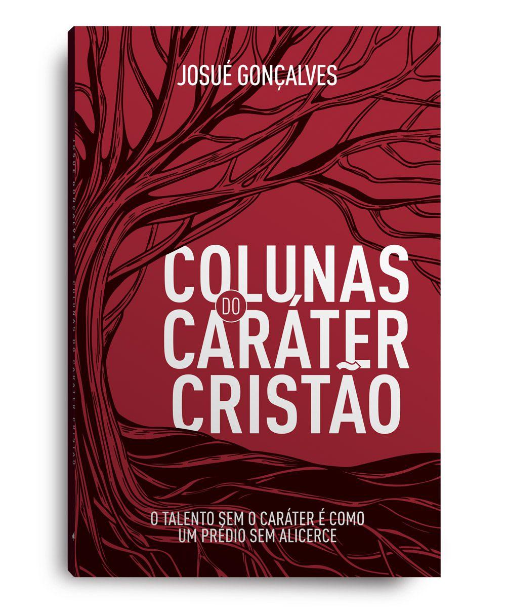 LIVRO - COLUNAS DO CARÁTER CISTÃO