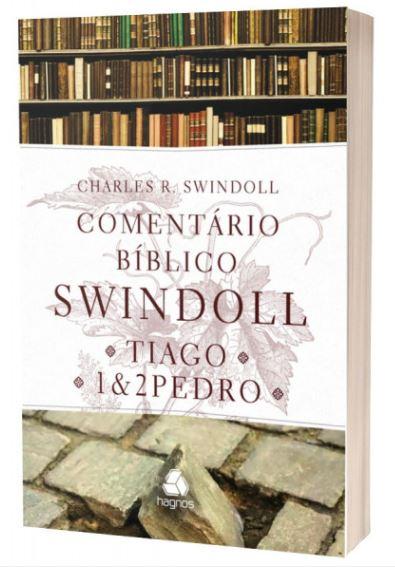 Comentário Biblico Swindoll - Tiago   1 e 2 Pedro  - Loja Amo Família