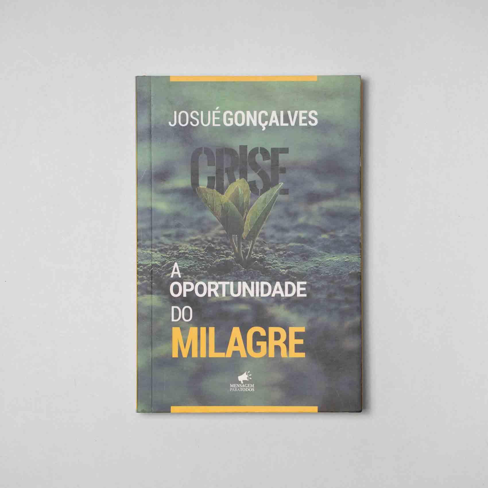LIVRO - CRISE A OPORTUNIDADE DO MILAGRE  - Loja Amo Família