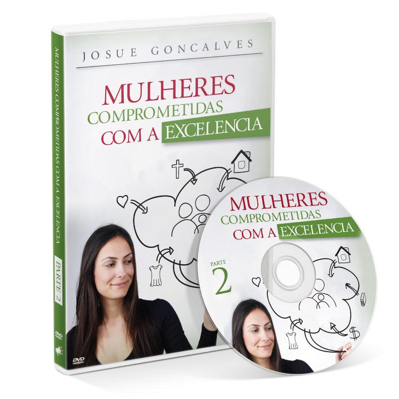 DVD - Mulheres - Comprometidas com a Excelência 2  - Loja Amo Família