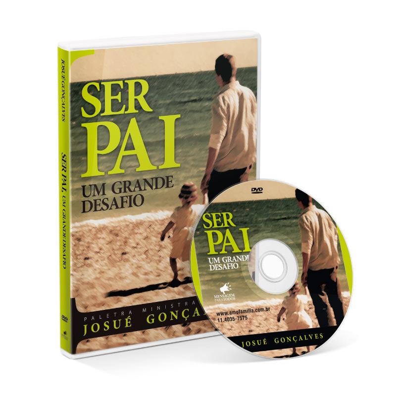DVD - Ser Pai - Um grande desafio  - Loja Amo Família