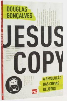 JesusCopy - A Revolução das Cópias de Jesus  - Loja Amo Família
