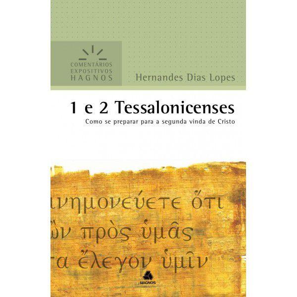 LIVRO- 1 E 2 TESSALONICENSES- COMENTÁRIOS EXPOSITIVOS  - Loja Amo Família