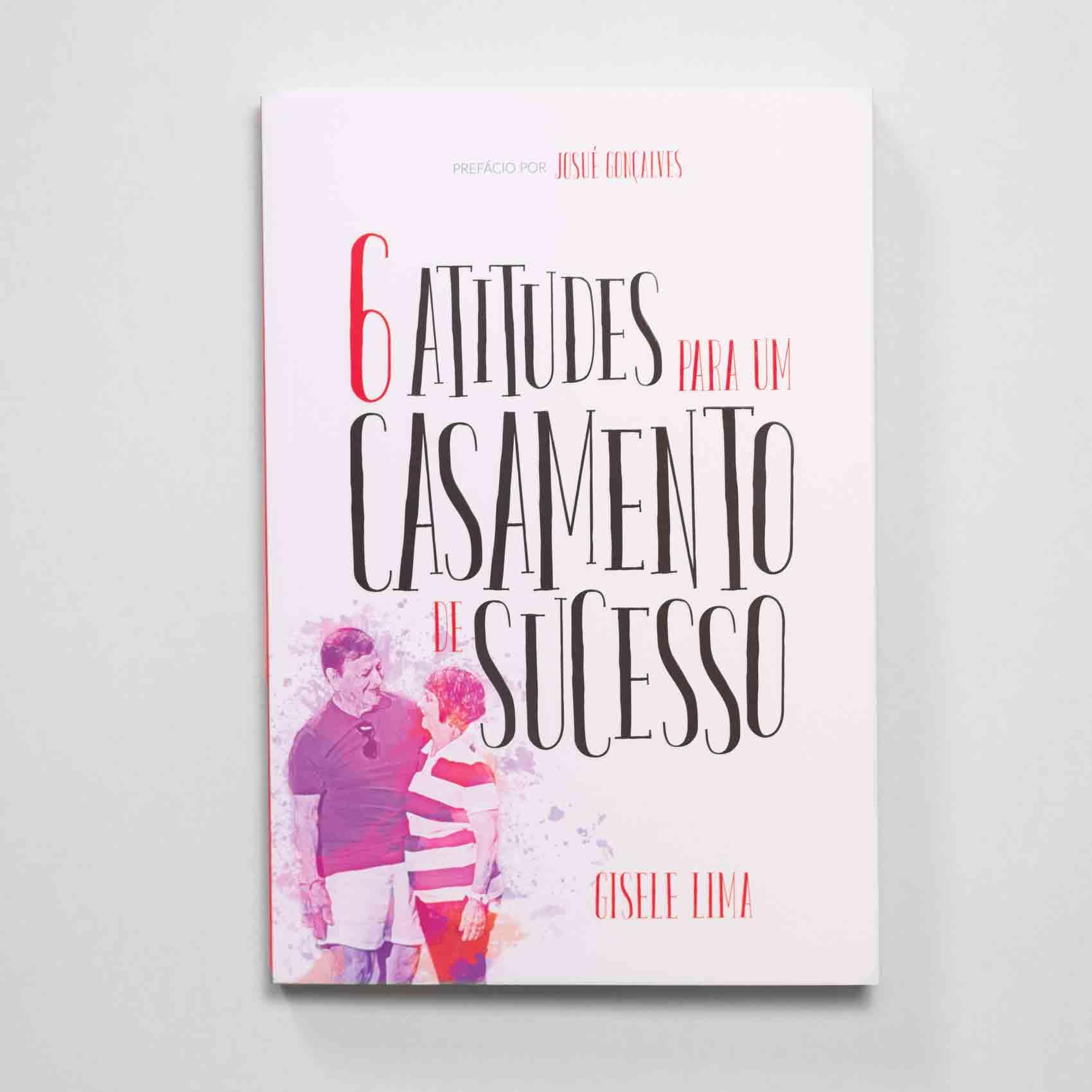 LIVRO - 6 atitudes para um casamento de sucesso  - Loja Amo Família