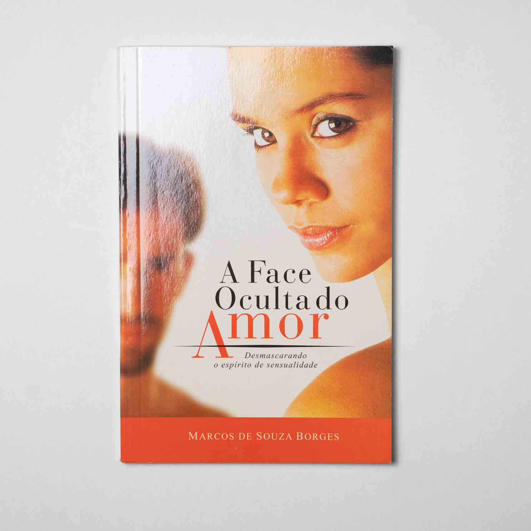 Livro - A Face Oculta do Amor  - Loja Amo Família