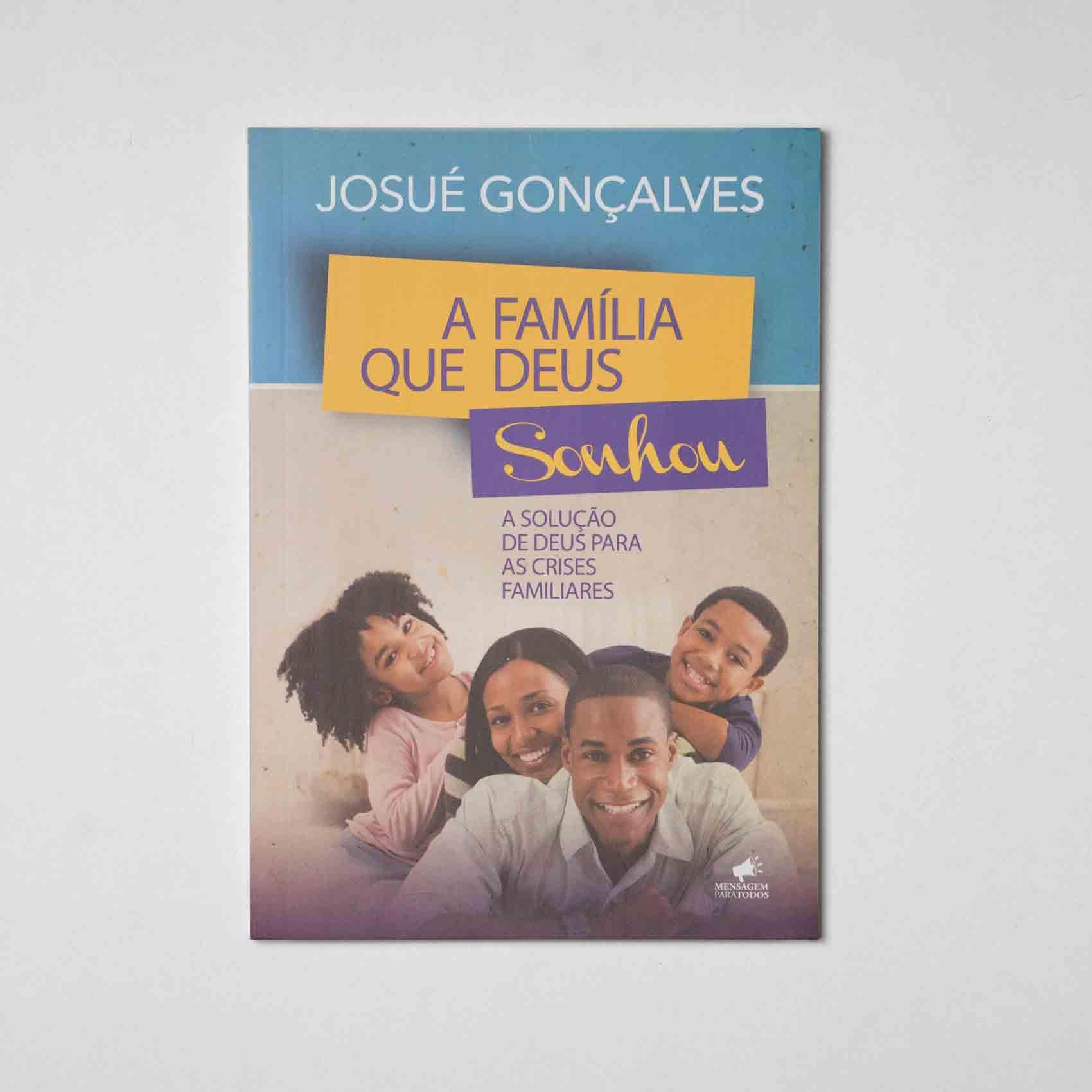 Livro - A família que Deus sonhou  - Loja Amo Família