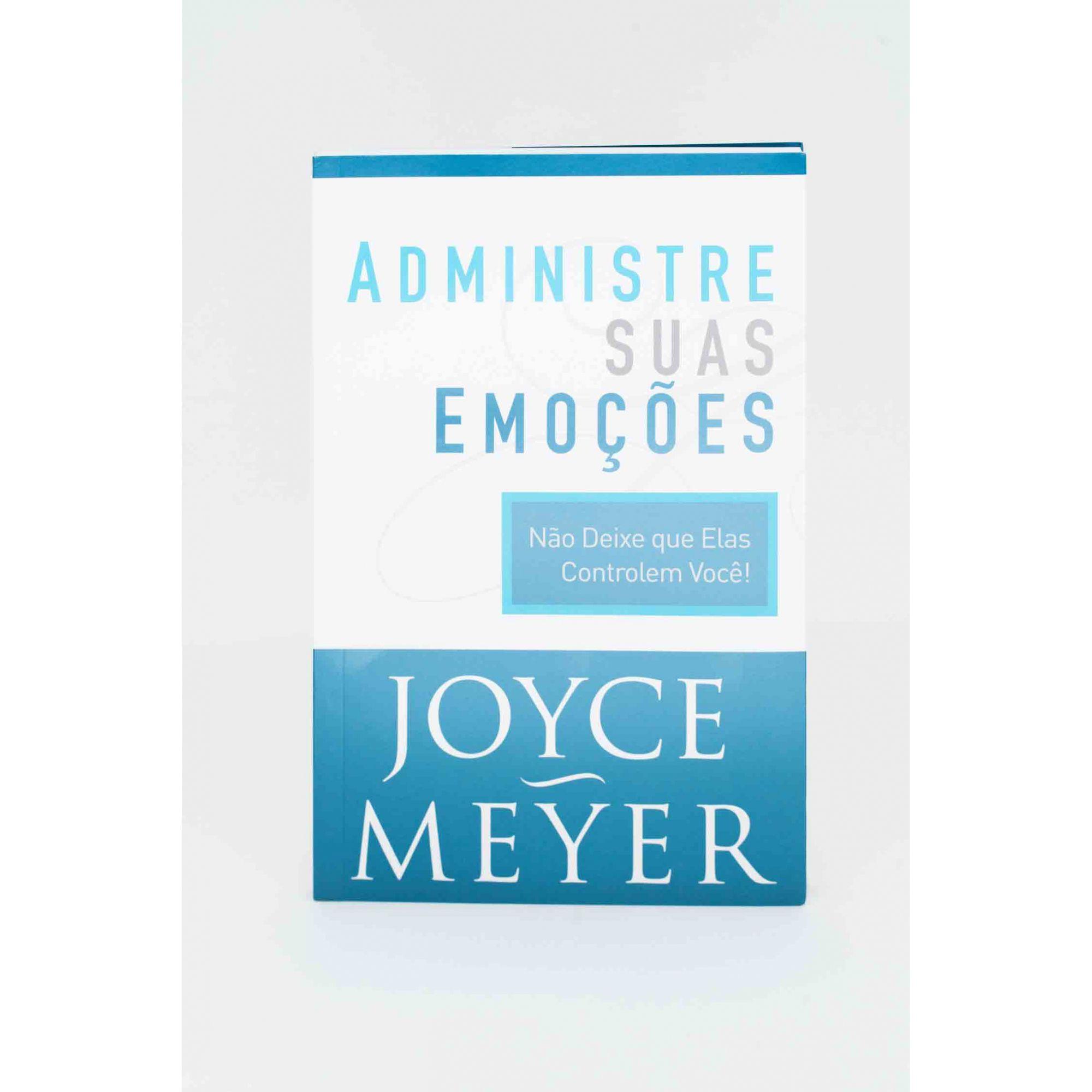 Livro - Administre suas emoções Joyce Meyer  - Loja Amo Família