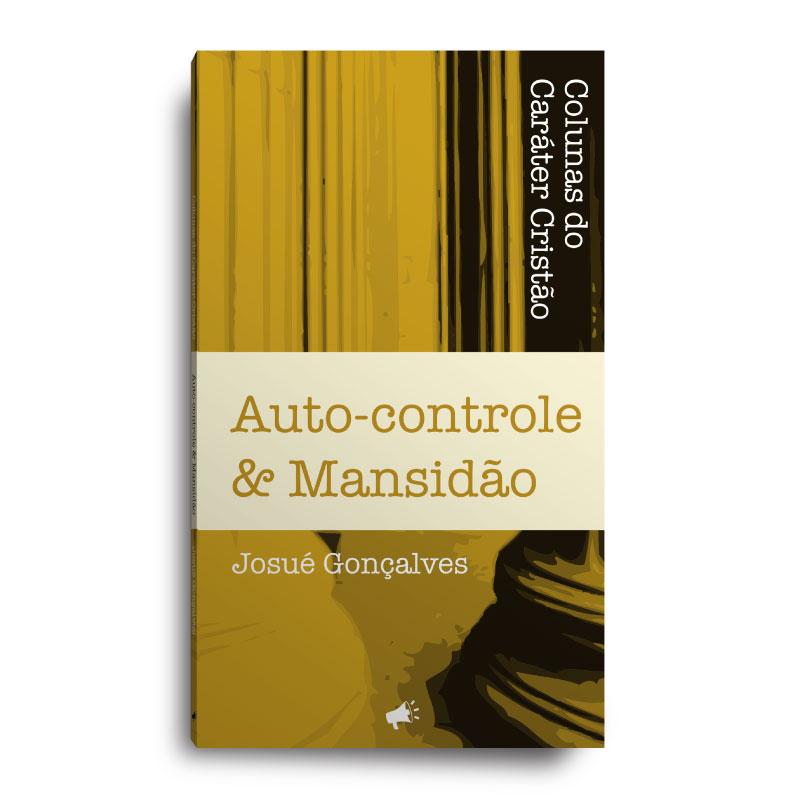 Livro - Colunas do Caráter Cristão - Auto Controle  - Loja Amo Família