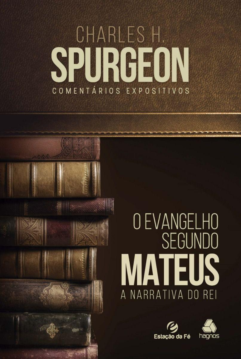 LIVRO- COMENTARIOS EXPOSITIVOS CHARLES SPURGEON - MATEUS - - HAGNOS  - Loja Amo Família