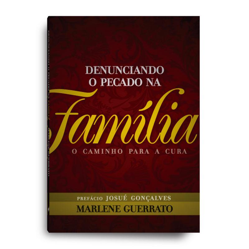 Livro - Denunciando o pecado na família  - Loja Amo Família