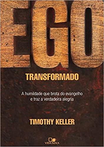 LIVRO- EGO TRANSFORMADO  - Loja Amo Família