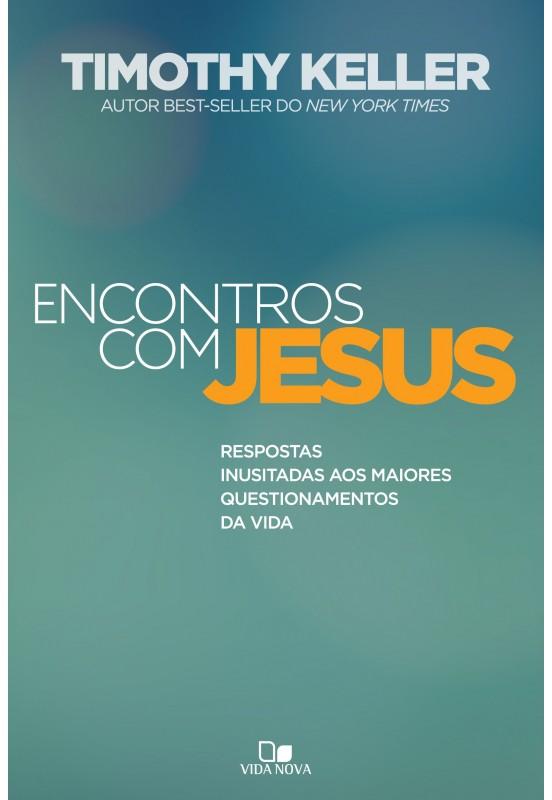 Livro - ENCONTROS COM JESUS - - VIDA NOVA  - Loja Amo Família