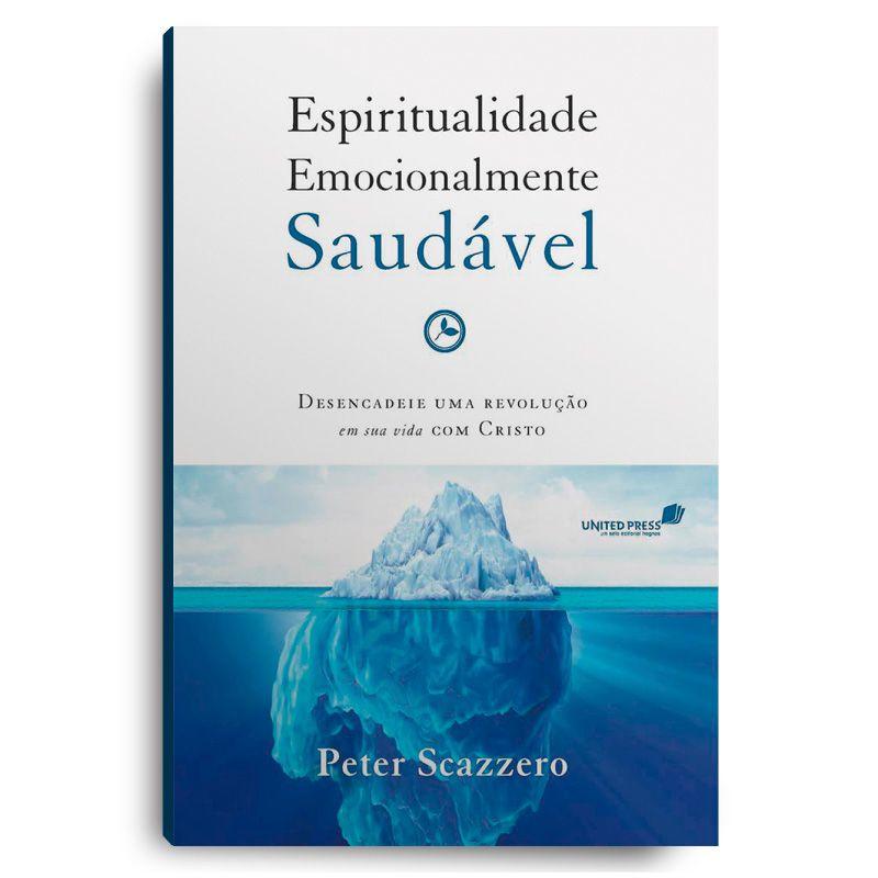 Livro - Espiritualidade Emocionalmente Saudável  - Loja Amo Família