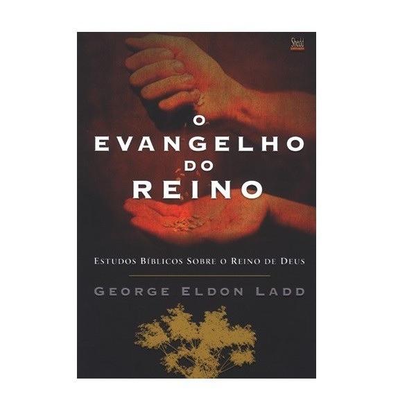 LIVRO- EVANGELHO DO REINO, O - - SHEDD  - Loja Amo Família