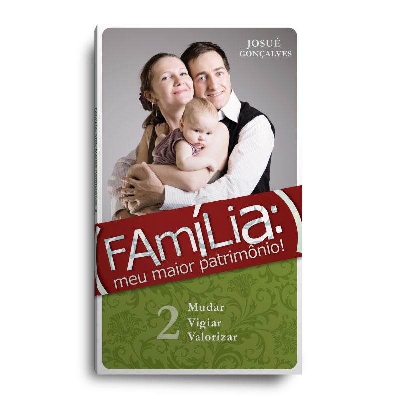 Livro - Família meu maior patrimonio VOL 2  - Loja Amo Família