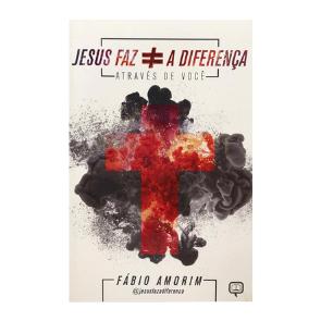 Livro - Jesus Faz a Diferença Através de Você  - Loja Amo Família