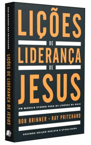 Livro - Lições de Liderança de Jesus | Bob Briner | Ray Pritchard  - Loja Amo Família