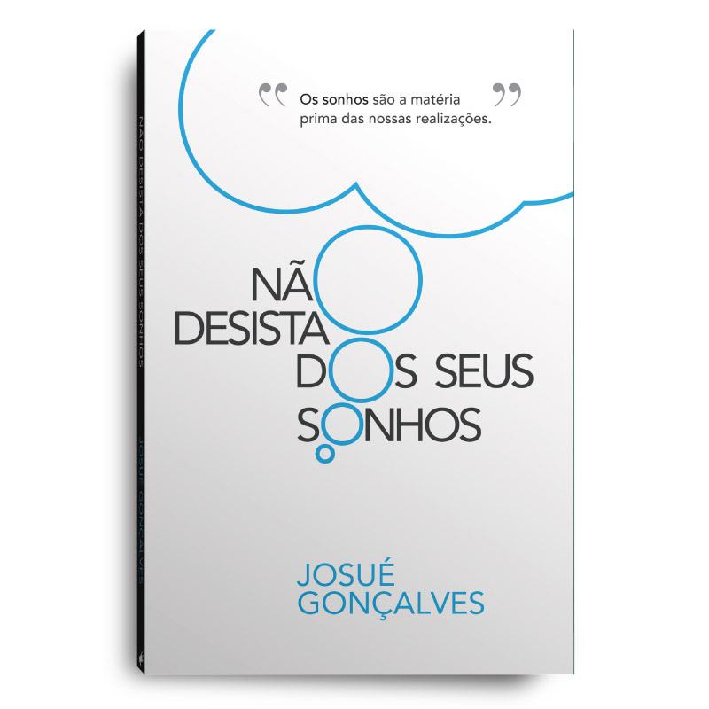 Livro - Não desista dos seus sonhos (Grande)  - Loja Amo Família