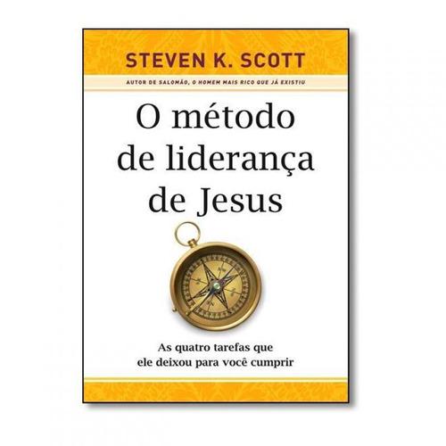 LIVRO- O MÉTODO DE LIDERANÇA DE JESUS  - Loja Amo Família