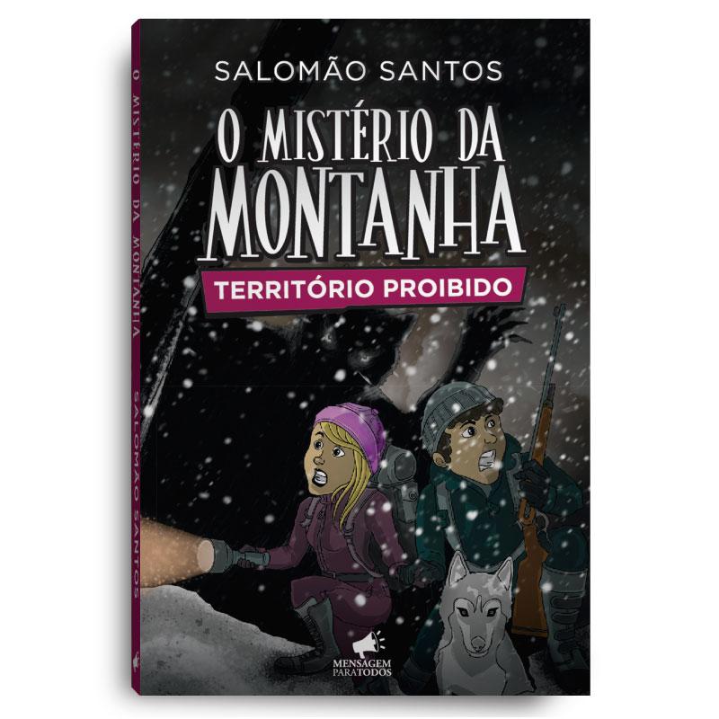 Livro - O mistério da Montanha - Território Proibido  - Loja Amo Família