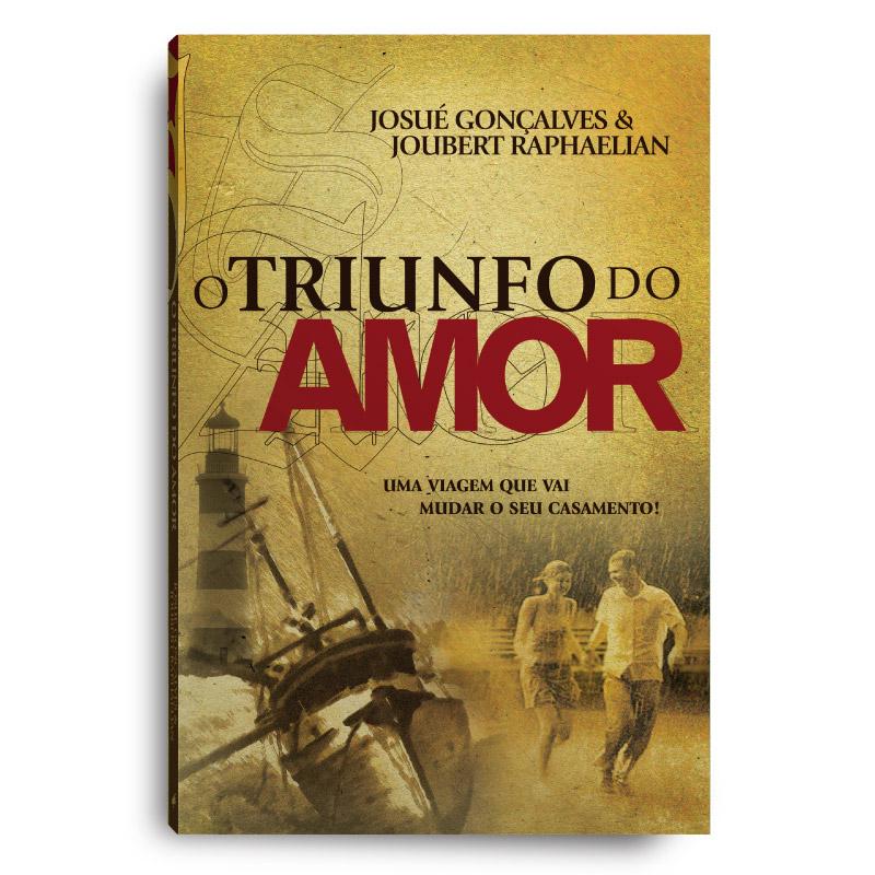 Livro - O Triunfo do Amor  - Loja Amo Família