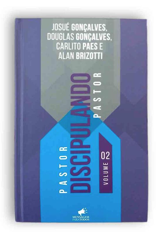 LIVRO - PASTOR DISCIPULANDO PASTOR - VOLUME 2