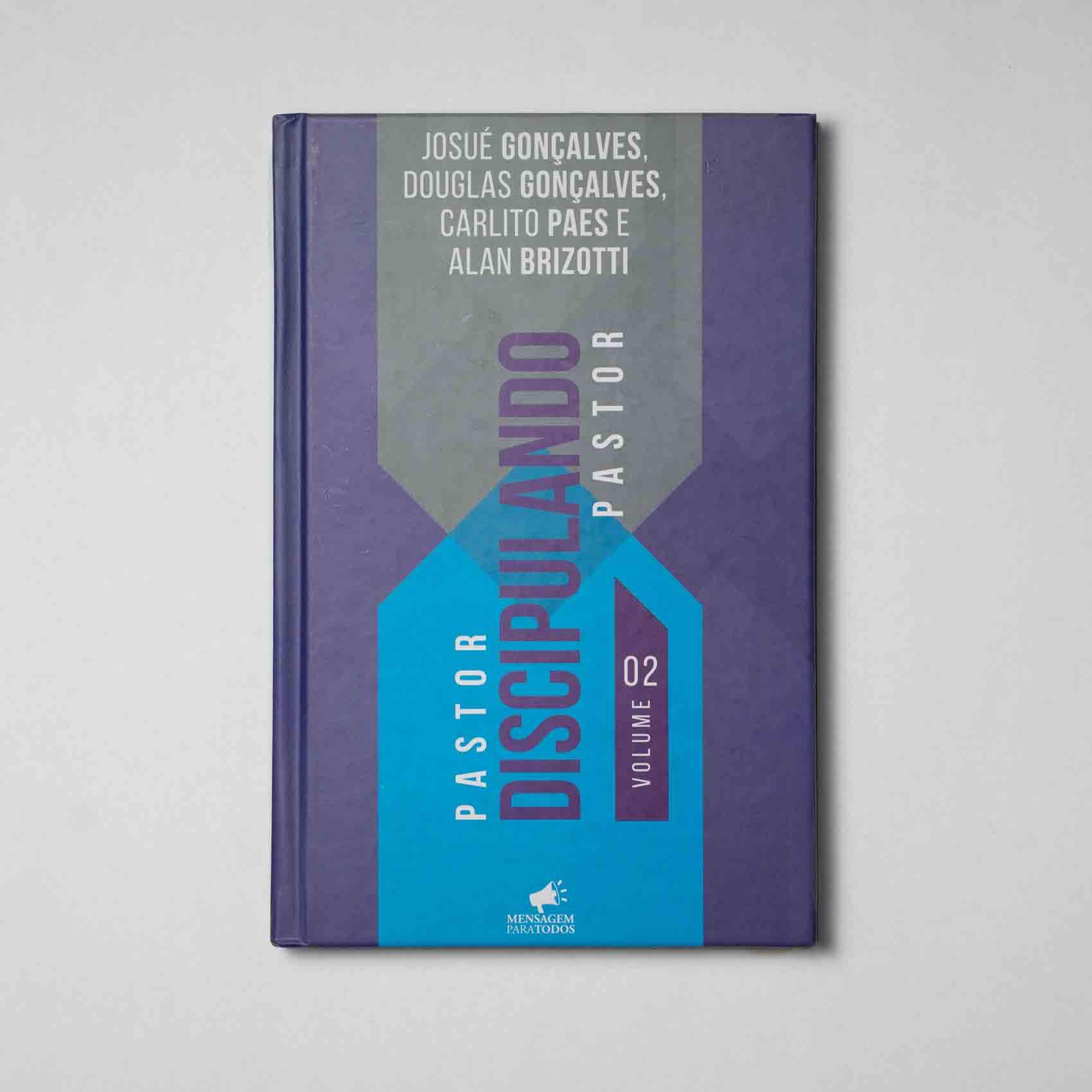 Livro - Pastor Discipulando Pastor volume 02  - Loja Amo Família