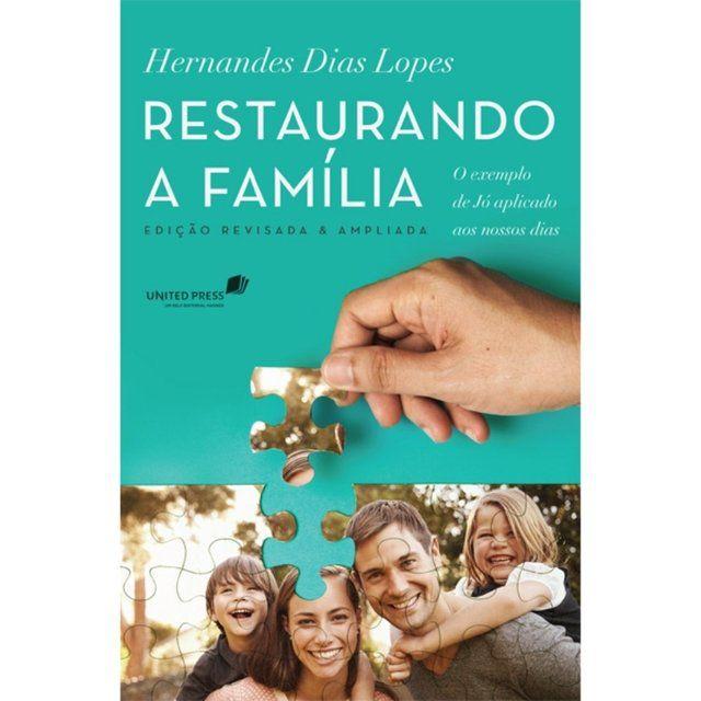 LIVRO- RESTAURANDO A FAMÍLIA  - Loja Amo Família