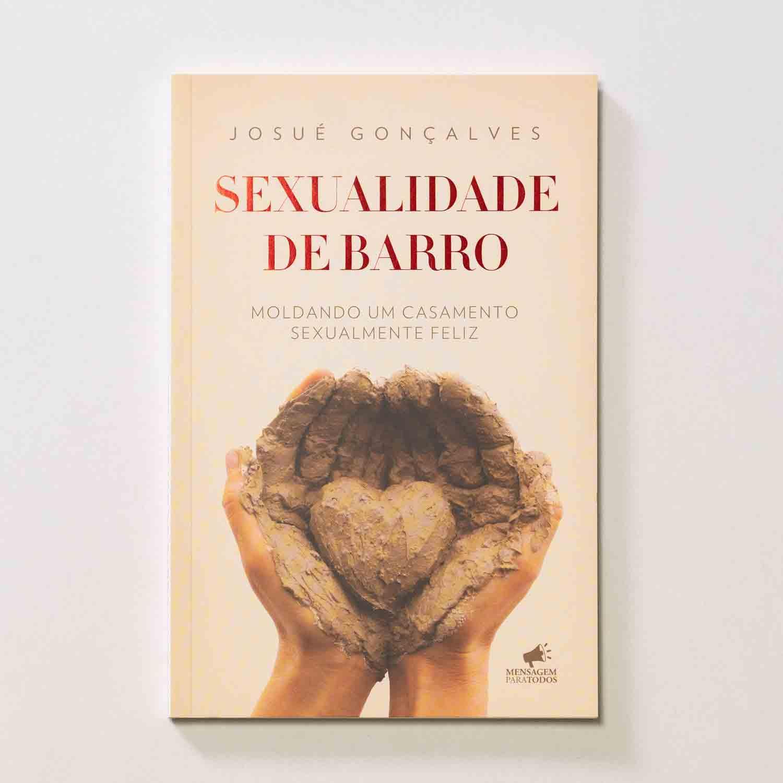 LIVRO - SEXUALIDADE DE BARRO  - Loja Amo Família