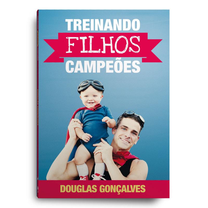 Livro Treinando filhos campeões  - Loja Amo Família
